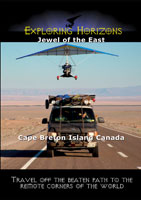 Exploring Horizons Jewel of the East - Cape Breton Island Canada | Movies and Videos | Action
