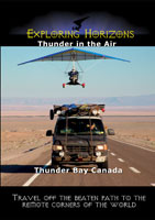 Exploring Horizons Thunder in the Air Thunder Bay Canada | Movies and Videos | Action