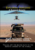Exploring Horizons A Rugged Beauty - North Vancouver Island British Columbia, Canada | Movies and Videos | Action