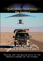 exploring horizons the insiders - from wild places come amazing people - the best of seasons 1 and 2