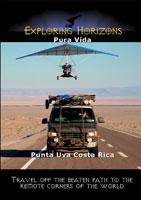 Exploring Horizons Pura Vida - Punta Uva Costa Rica | Movies and Videos | Action