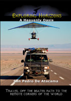 Exploring Horizons A Heavenly Oasis - San Pedro De Atacama | Movies and Videos | Action