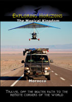 Exploring Horizons The Magical Kingdom Morocco | Movies and Videos | Action