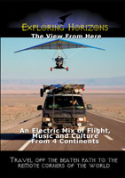 Exploring Horizons The View From Here - An Electric Mix of Flight, Music and Culture Music and Culture From 4 Continents | Movies and Videos | Action