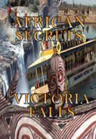 African Secrets  Victoria Falls | Movies and Videos | Action