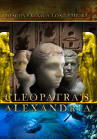 Cleopatra's Alexandria  Discovering a Lost Empire | Movies and Videos | Action
