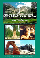 Great Parks Of The West and Trains, too | Movies and Videos | Action