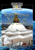 Cosmos Global Documentaries  KATHMANDU Valley Of The Gods | Movies and Videos | Action