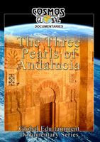 Cosmos Global Documentaries The 3 PEARLS OF ANDALUCIA Cordoba, Granada, Sevilla | Movies and Videos | Action