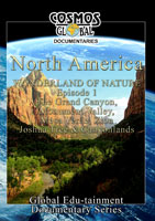 Cosmos Global Documentaries  NORTH AMERICA Wonderland Of Nature part - 1 | Movies and Videos | Action