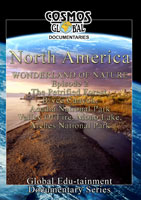 Cosmos Global Documentaries  NORTH AMERICA Wonderland Of Nature part - 2 | Movies and Videos | Action