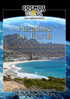 Cosmos Global Documentaries  PARADISE ON EARTH Episode 1 | Movies and Videos | Action