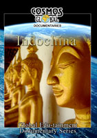Cosmos Global Documentaries  Indochina | Movies and Videos | Action