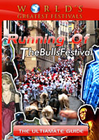 World's Greatest Festivals  The Ultimate Guide: Running of The Bulls Festival | Movies and Videos | Action