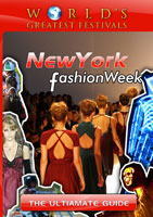 World's Greatest Festivals  The Ultimate Guide: New York Fashion Week | Movies and Videos | Action