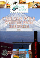 Culinary Travels  Chilean Wine-Starting from the South Balduzzi, San Pedro, Casa Silva | Movies and Videos | Action