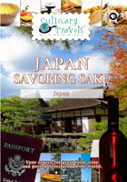 Culinary Travels  Japan-Savoring Sake | Movies and Videos | Action