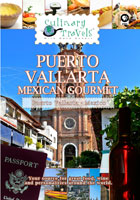 Culinary Travels  Puerto Vallarta-Mexican Gourmet | Movies and Videos | Action