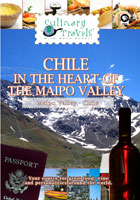 Culinary Travels  Chile-In the Heart of the Maipo Valley | Movies and Videos | Action