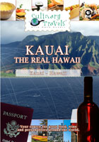 Culinary Travels  Kauai-The Real Hawaii | Movies and Videos | Action
