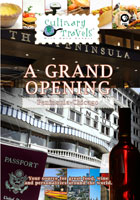 Culinary Travels  A Grand Opening Peninsula-Chicago | Movies and Videos | Action