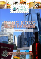culinary travels  hong kong-heaven for foodies