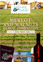 Culinary Travels  Merlot and Walnuts-a great combination Napa Valley-Rutherford Hill winery/Sacramento-Walnuts | Movies and Videos | Action
