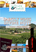Culinary Travels  Saintly wines-Divine nuts Napa Valley-St. Supery Winery/Fresno-Pistachios | Movies and Videos | Action