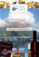 Culinary Travels  Ticino-Switzerland with an Italian accent | Movies and Videos | Action