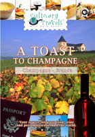 Culinary Travels  A Toast to Champagne Champagne, France | Movies and Videos | Action