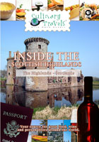 Culinary Travels  Inside the Scottish Highlands The Highlands, Scotland | Movies and Videos | Action