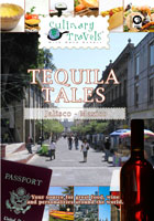 Culinary Travels  Tequila Tales Jalisco, Mexico | Movies and Videos | Action