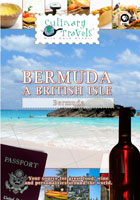Culinary Travels  Bermuda-A British Isle | Movies and Videos | Action
