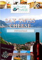 Culinary Travels  Swiss Cheese | Movies and Videos | Action