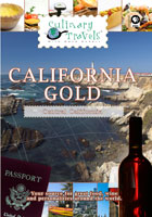 Culinary Travels  California Gold | Movies and Videos | Action