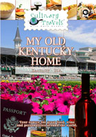 Culinary Travels  My Old Kentucky Home | Movies and Videos | Action