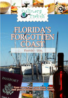 Culinary Travels  Florida's Forgotten Coast | Movies and Videos | Action