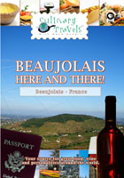 Culinary Travels  Beaujolais-Here and There! | Movies and Videos | Action