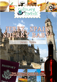 Culinary Travels  Jerez, Spain-Sherry Baby! | Movies and Videos | Action