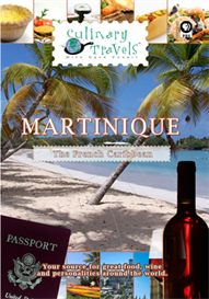 Culinary Travels  Martinique-The French Caribbean | Movies and Videos | Action