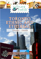 Culinary Travels  Toronto-Ethnic and Ethereal | Movies and Videos | Action