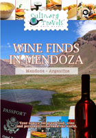 Culinary Travels  Wine Finds in Mendoza | Movies and Videos | Action