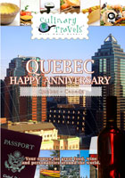 Culinary Travels  Quebec-Happy Anniversary | Movies and Videos | Action