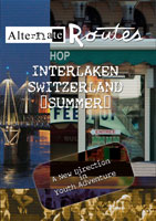 Alternate Routes  INTERLAKEN Switzerland | Movies and Videos | Action