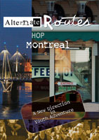 Alternate Routes  MONTREAL Canada | Movies and Videos | Action