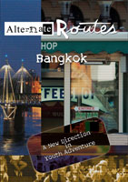 Alternate Routes  BANGKOK Thailand | Movies and Videos | Action