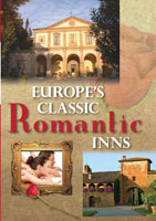 europe's classic romantic inns  france, italy, germany, great britain, ireland, scotland, portugal and switzerland