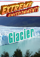 Extreme Environments  Glacier | Movies and Videos | Action