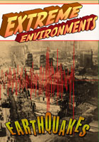Extreme Environments  Earthquakes | Movies and Videos | Action