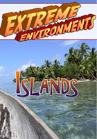 Extreme Environments  Islands | Movies and Videos | Action